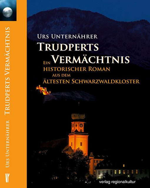 Buch Urs Unternährer | Truperts Vermächtnis